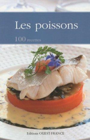 Les poissons. 100 recettes - Ouest-France - 9782737349119 -