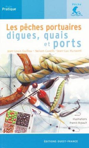 Les pêches portuaires, digues, quais et ports - ouest-france - 9782737349324 -