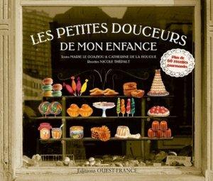 Les petites douceurs de mon enfance - Ouest-France - 9782737351846 -