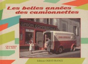 Les belles années des camionnettes - Ouest-France - 9782737351860 -