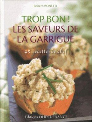 Les saveurs de la garrigue - Ouest-France - 9782737358562 -
