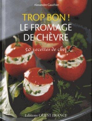Le fromage de chèvre - Ouest-France - 9782737359415 -