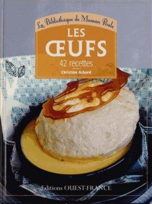 Les oeufs. 42 recettes - Ouest-France - 9782737359910 -
