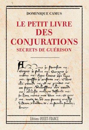 Le petit livre des conjurations - ouest-france - 9782737366871 -