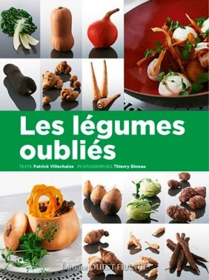 Les légumes oubliés - ouest-france - 9782737367540 -