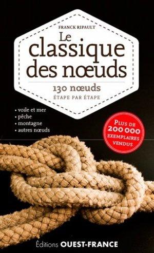 Le classique des noeuds. 130 noeuds étape par étape - Ouest-France - 9782737369896 -