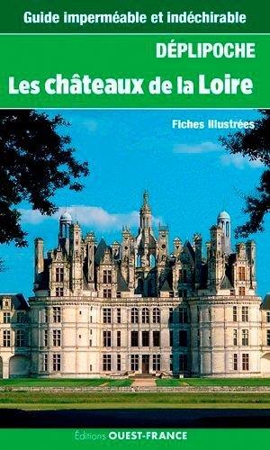 Les châteaux de la Loire - ouest-france - 9782737371745 -