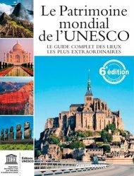 Le Patrimoine Mondial de l'Unesco - ouest-france - 9782737372476 -