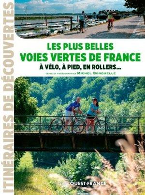 Les plus belles voies vertes de France - ouest-france - 9782737374951 -