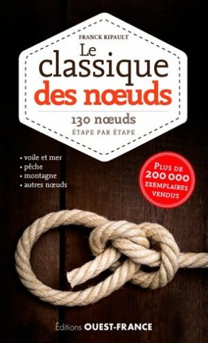 Le classique des noeuds - Ouest-France - 9782737375095 -