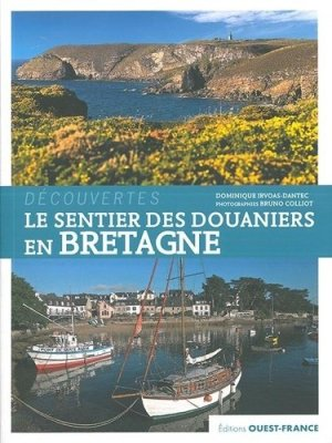 Le sentier des douaniers en Bretagne - ouest-france - 9782737376627 -