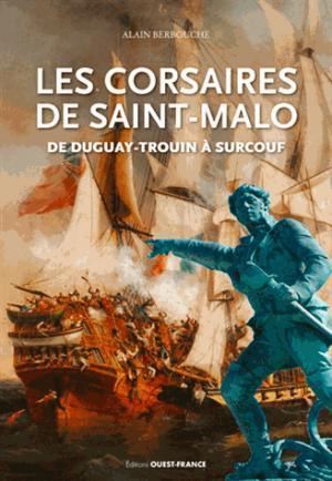 Les corsaires de saint-malo de duguay-troui - ouest-france - 9782737377273 -