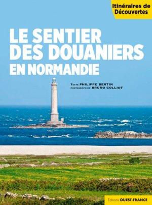 Le sentier des douaniers en Normandie - ouest-france - 9782737377662 -