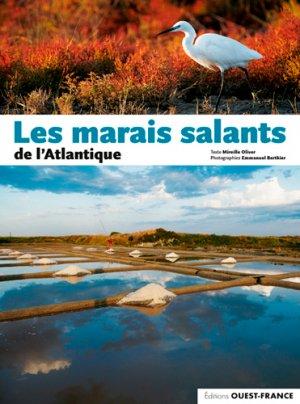 Les marais salants de l'Atlantique - ouest-france - 9782737378058 -