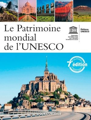Le Patrimoine Mondial de l'Unesco - ouest-france - 9782737378201 -