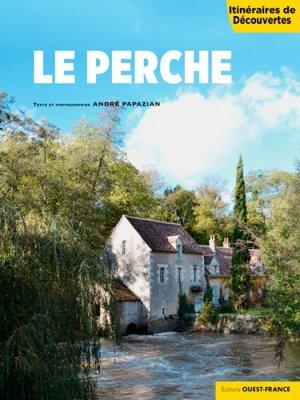 Le Perche - Ouest-France - 9782737379642 -