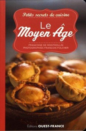 Le Moyen Age - Ouest-France - 9782737380273 -
