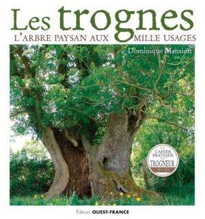Les trognes, l'arbre paysan aux mille usages - Ouest-France - 9782737381393 -