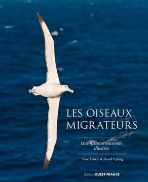Les oiseaux migrateurs - Ouest-France - 9782737383809 -