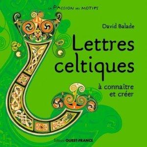 Lettres celtiques à connaitre et créer - ouest-france - 9782737385186 -