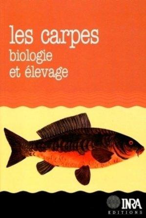 Les carpes : biologie et élevage - inra  - 9782738005854