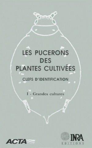 Les pucerons des plantes cultivées Clefs d'identification 1 Grandes cultures - acta / inra - 9782738008565 -