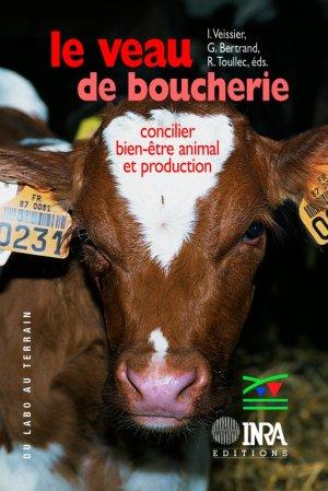 Le veau de boucherie Concilier bien-être animal et production - inra  - 9782738010537 -