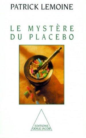 Le mystère du placebo - odile jacob - 9782738103475 -