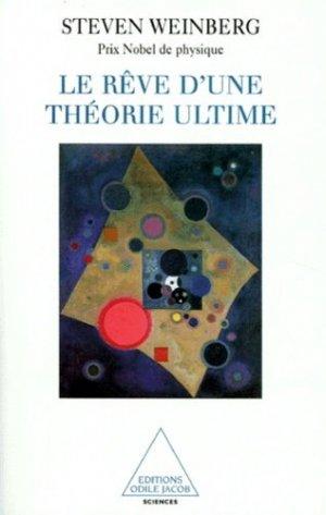 Le rêve d'une théorie ultime - odile jacob - 9782738104250 -