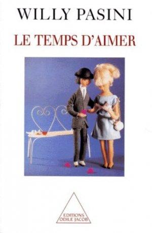 LE TEMPS D'AIMER - odile jacob - 9782738105004 -
