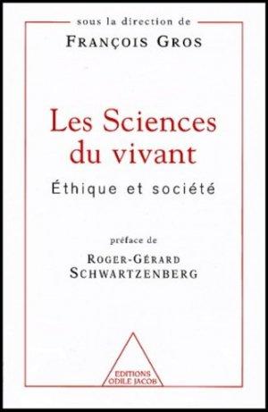 Les sciences du vivant Éthique et société - odile jacob - 9782738110077 -