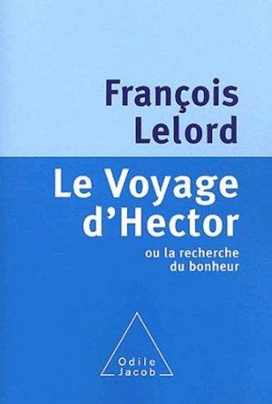 Le Voyage d'Hector ou la recherche du bonheur - odile jacob - 9782738111678 -