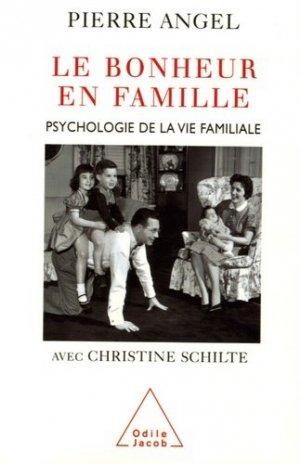 Le bonheur en famille. Psychologie de la vie familiale - odile jacob - 9782738114402 -