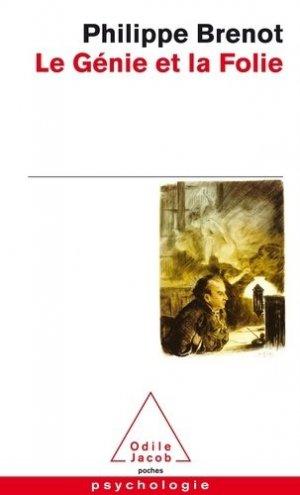 Le Génie et la Folie - odile jacob - 9782738126757 -