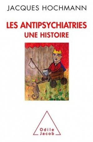 Les Antipsychiatries - odile jacob - 9782738131799 -