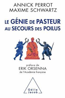 Le Génie de Pasteur au secours des poilus - odile jacob - 9782738133854 -