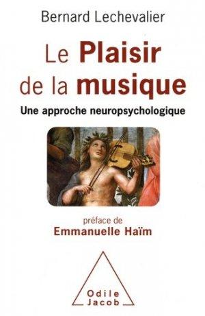 Le Plaisir de la musique - odile jacob - 9782738144645 -