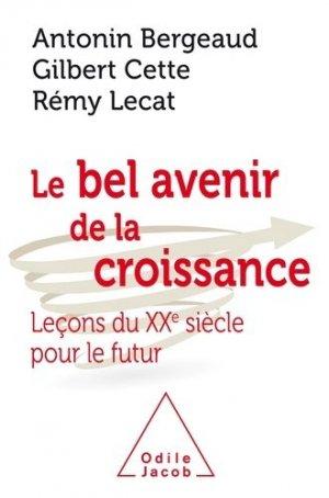 Le Bel Avenir de la croissance - odile jacob - 9782738145642 -