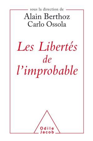 Les libertés de l'improbable - odile jacob - 9782738146526 -