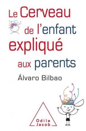 Le cerveau de l'enfant expliqué aux parents - odile jacob - 9782738147790 -