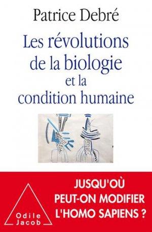 Les Révolutions de la biologie et la condition humaine - odile jacob - 9782738150608 -