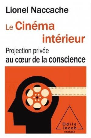 Le Cinéma intérieur - odile jacob - 9782738153470 -