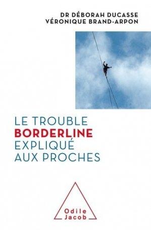Le Trouble borderline expliqué aux proches - Odile Jacob - 9782738155788 -