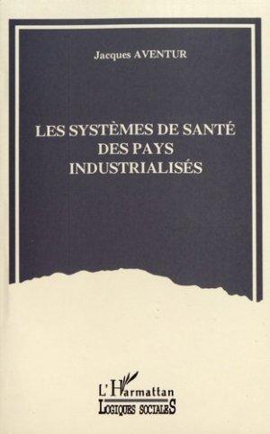 Les systèmes de santé des pays industrialisés - l'harmattan - 9782738428639 -