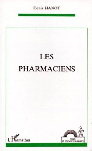 Les pharmaciens - l'harmattan - 9782738434883 -