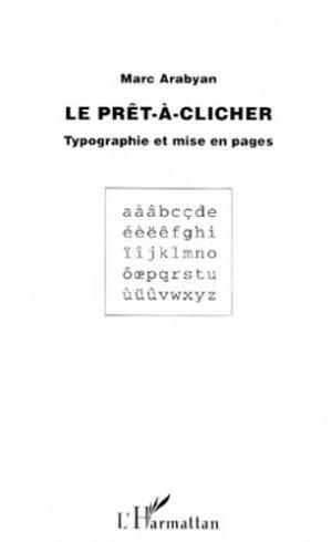 LE PRET-A-CLICHER. Typographie et mise en pages - l'harmattan - 9782738441591 - https://fr.calameo.com/read/000015856c4be971dc1b8