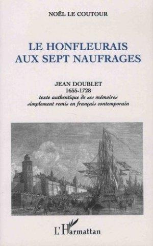 Le Honfleurais aux sept naufrages. Jean Doublet 1655-1728 - L'Harmattan - 9782738447456 - https://fr.calameo.com/read/000015856c4be971dc1b8