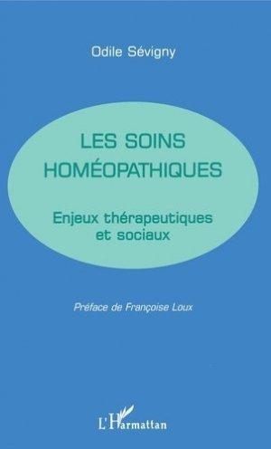 LES SOINS HOMEOPATHIQUES. Enjeux thérapeutiques et sociaux - l'harmattan - 9782738466426 - https://fr.calameo.com/read/000015856623a0ee0b361
