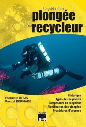 Le guide de la plongée en recycleur - gap - 9782741705673 -