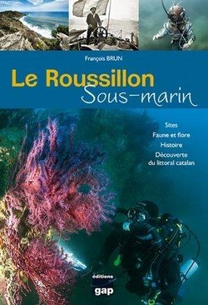 Le Roussillon sous-marin - gap - 9782741705949 -